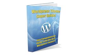 WordPress Theme Super Guide