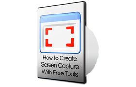 How To Create Screen Capture With Free Tools