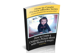How To Create a Children's Picture Ebook With Photos and Images