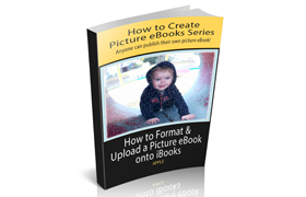 How To Format and Upload a Picture Ebook Onto iBooks