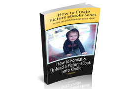 How To Format and Upload a Picture Ebook Onto Kindle