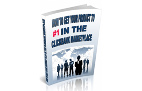 How To Get Your Product To #1 In The Clickbank Marketplace