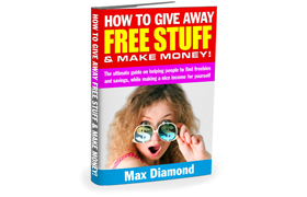 How To Give Away Free Stuff and Make Money