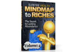 MindMap To Riches Volume 4