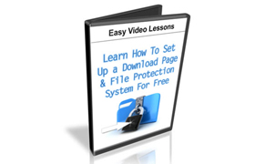 Learn How To Set Up a Download Page and File Protection System For Free