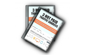 3 Hot Paid Traffic Sources