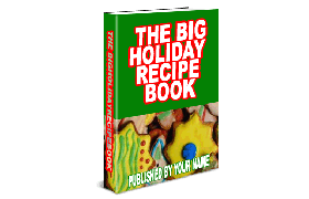 The Big Holiday Recipe Book