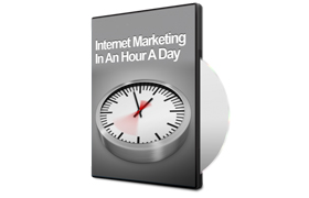 Internet Marketing In An Hour A Day