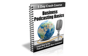 Business Podcasting Basics