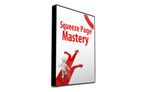Squeeze Page Mastery Video Tutorial