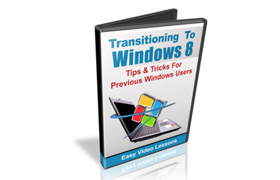 Transitioning To Windows 8