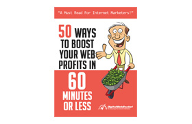 50 Ways To Boost Your Web Profits In 60 Minutes Or Less