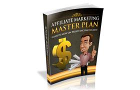 Affiliate Marketing Master Plan