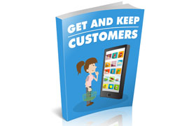 Get and Keep Customers