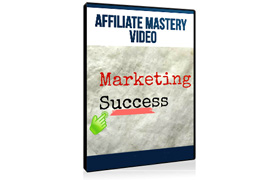 Affiliate Mastery Video – Marketing Success