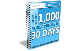 How To Get 1,000 Subscribers In 30 Days