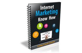 Internet Marketing Know How