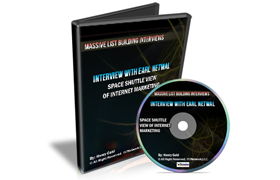Interview With Earl Netwal – Space Shuttle View of Internet Marketing
