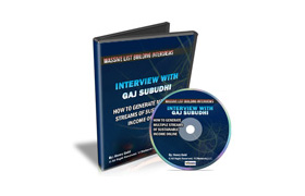 Interview With Gaj Subudhi – How To Generate Multiple Streams Of Sustainable Income Online