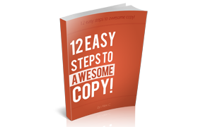 12 Easy Steps To Awesome Copy