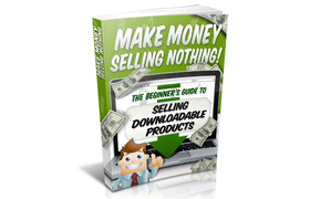 Make Money Selling Nothing