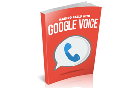 Making Calls With Google Voice
