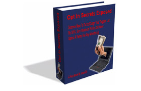 Opt In Secrets Exposed