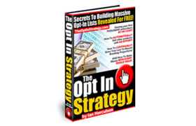 The Opt In Strategy