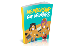 Membership For Newbies