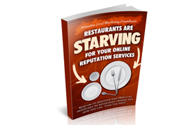 Restaurants Are Starving For Your Online Reputation Services