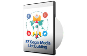 EZ Social Media List Building Audio Course