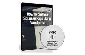 How To Create a Squeeze Page Using WordPress
