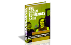 The Social Supremacy Shift