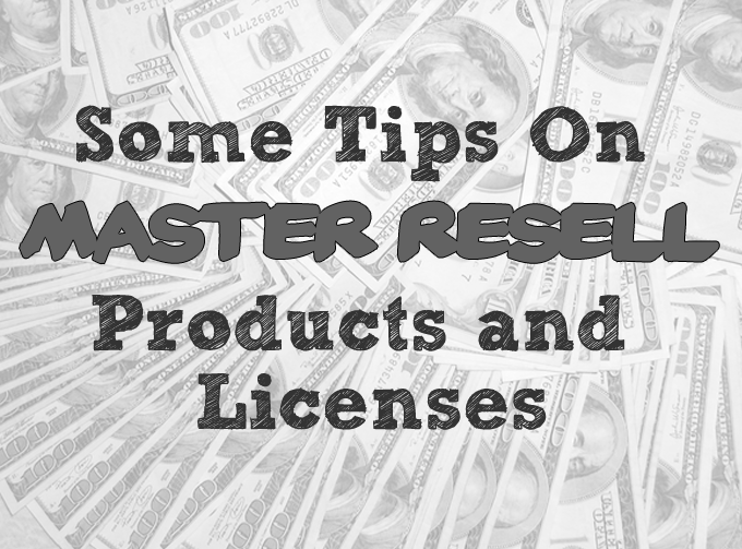 Some Tips On Master Resell Products and Licenses