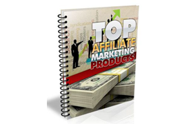 Top Affiliate Marketing Products