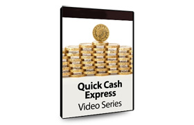 Quick Cash Express Video Series