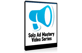 Solo Ad Mastery Video Series