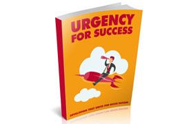 Urgency For Success