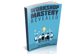 Workshop Mastery Revealed
