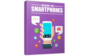 Guide To Smartphones