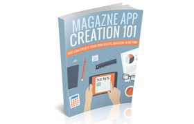 Magazine App Creation 101