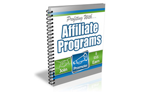 Profiting With Affiliate Programs
