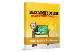 Make Money Online Hosting Trivia Contests