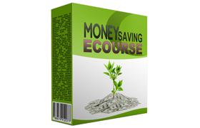 Money Saving Ecourse