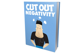 Cut Out Negativity