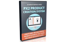 PX2 Product Creation System