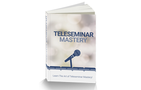 Teleseminar Mastery