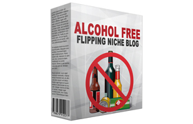 Alcohol Free Flipping Niche Blog