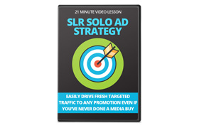 SLR Solo Ad Strategy