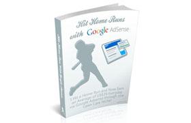 Hit Home Runs With Google Adsense